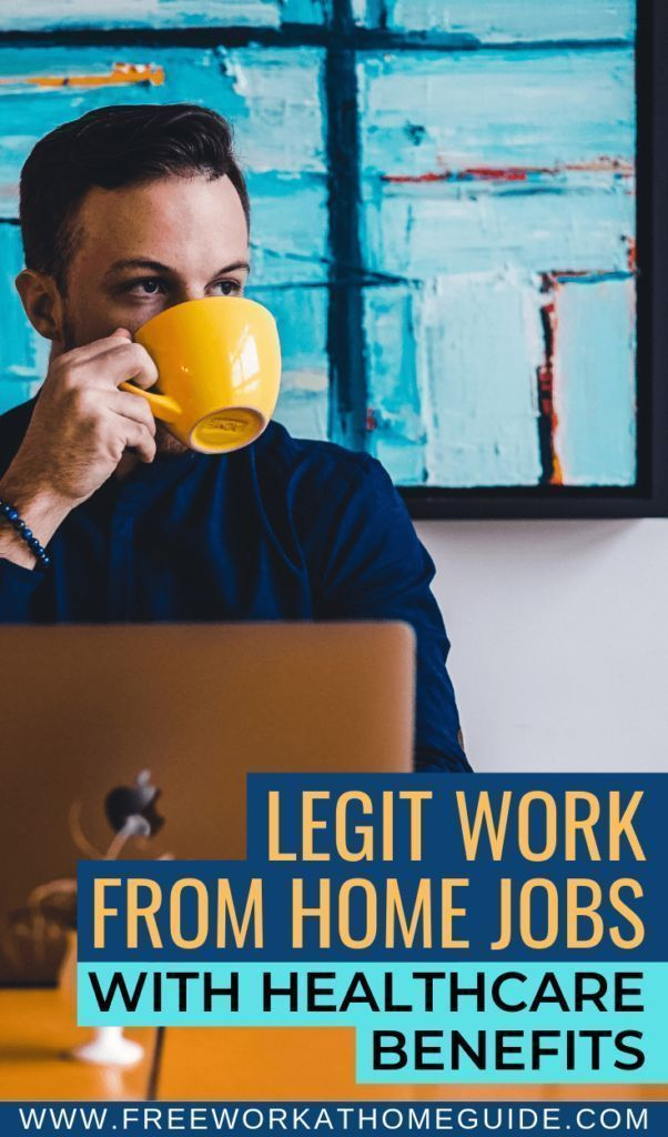 Best Legitimate Work From Home Jobs What Healthcare Insurance In