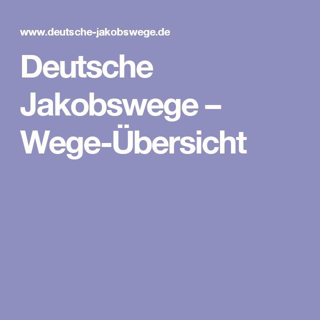 Deutsche Jakobswege – Wege-Übersicht