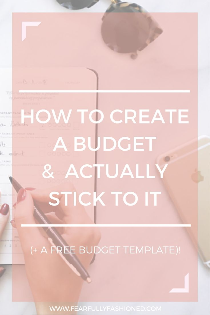 Learn how to create & stick to a budget that actually works for you. Download this free budget template!  Click to read now or pin to save for later! #finance #FearfullyFashioned