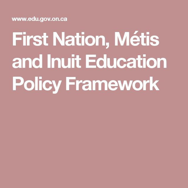 First Nation, Métis and Inuit Education Policy Framework