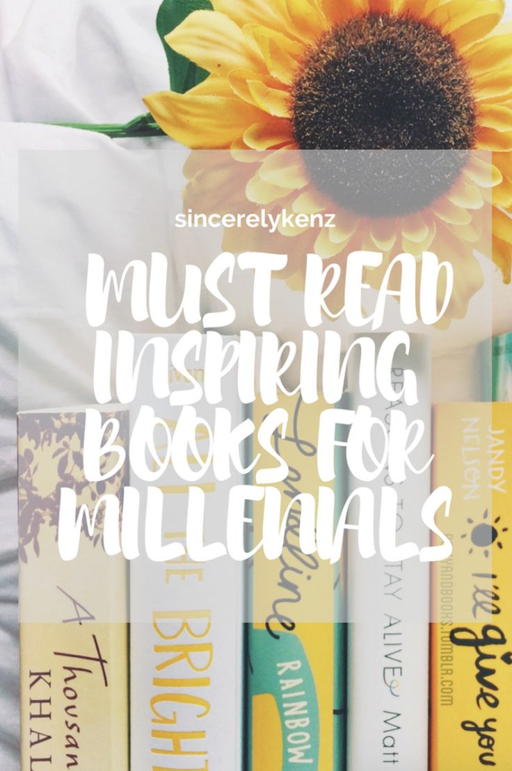 INSPIRING BOOKS ALL MILLENIALS NEED TO READ- SINCERELYKENZ