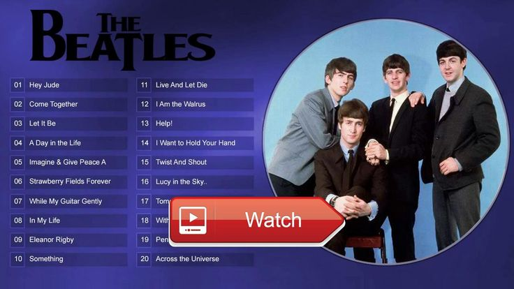The Beatles Top Songs The Best of Beatles band HD  Be Happy GOGLE PHOTOS Photos Per Second The Beatles Greatest Hits Live Best Songs Of The Beatles Google