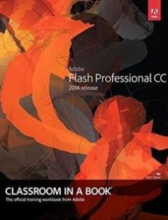 Adobe Flash Professional CC Classroom in a Book (2014 Release) free download by Russell Chun ISBN: 9780133927108 with BooksBob. Fast and free eBooks download.  The post Adobe Flash Professional CC Classroom in a Book (2014 Release) Free Download appeared first on Booksbob.com.