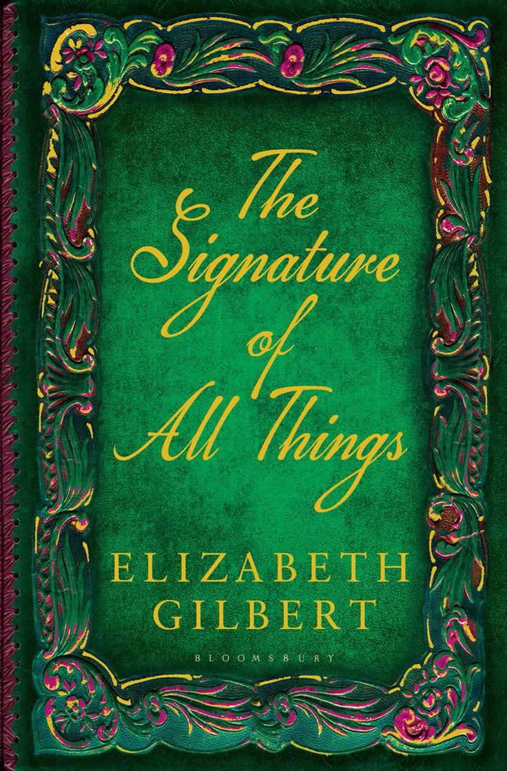 14 best books i love images on pinterest books to read libros and the signature of all things elizabeth gilbert fandeluxe Images