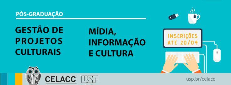 """Abertas as inscrições para pós em """"Gestão de Projetos Culturais"""" e """"Mídia, Informação e Cultura"""""""