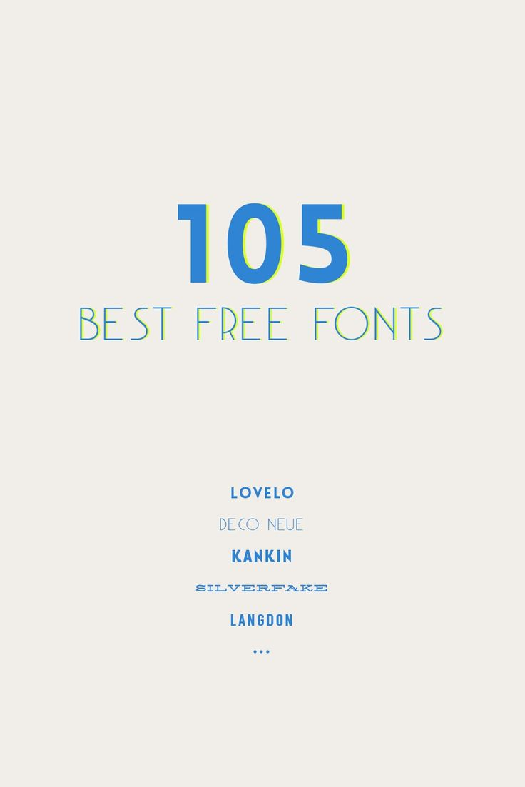 Finders Keepers: 105 Best Free Fonts