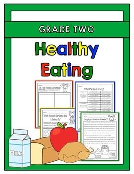 """The """"Healthy Eating"""" activity packet for grade 2 is aligned with the 2015 Ontario Grade 2 Health and Physical Education curriculum expectations. This activity packet has students think about what it means to eat healthy, identify what the Canada's Food Guide is and what the four food groups are. Through this activity packet, students also explore how to make healthy food choices and identify what everyday and sometimes foods are."""