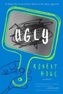 "Staff Picks: ""Ugly"" by Robert Hoge - Hoge is about as candid as you can get in ""Ugly"" and for that I think children, teens, and adults alike will appreciate this book."