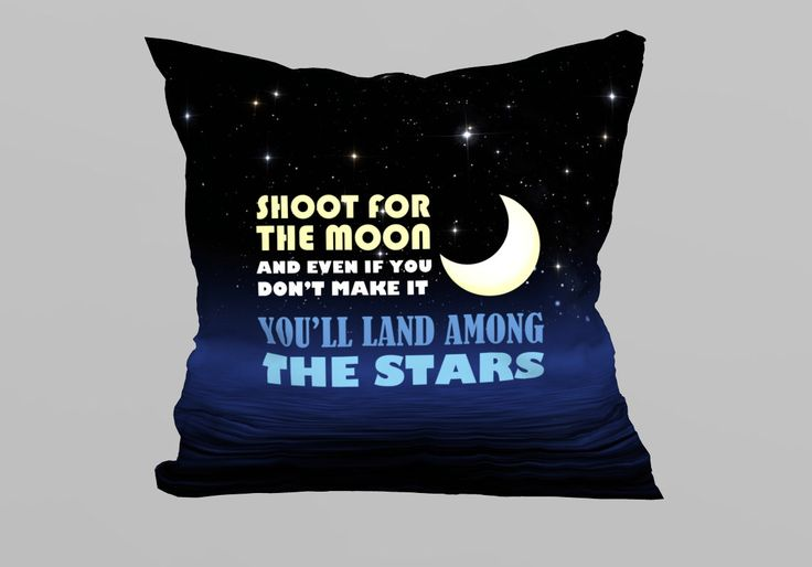 Cushion with Quote 45x45 - Shoot for the Moon  (without Filling) by magicdallas on Etsy https://www.etsy.com/listing/249084808/cushion-with-quote-45x45-shoot-for-the