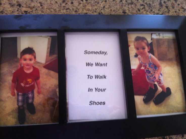 Cute Father's Day gift from kids  Someday we want to walk in your shoes