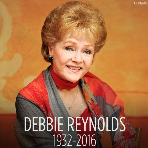 "Debbie Reynolds ~ Age: 84 ~ Born: 4-1-1932 & Died: 2-28-2016 / She died one day after her daughter Carrie/Together in life & now together in death!  (Mary Frances ""Debbie"" Reynolds) ~ Amer. Actress, Singer, Businesswoman, Film Historian & Humanitarian!  You will be missed!  R.I.P."