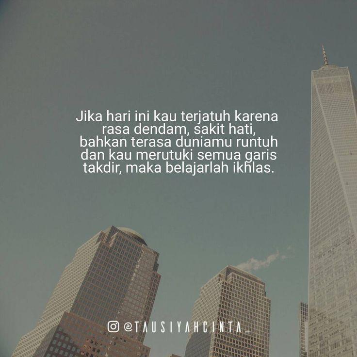 "226 Likes, 1 Comments - Majelis Tausiyah Cinta  (@tausiyahcinta_) on Instagram: ""Belajarlah ikhlas terhadap ketetapan Allah SWT Follow @hijrahcinta_"""