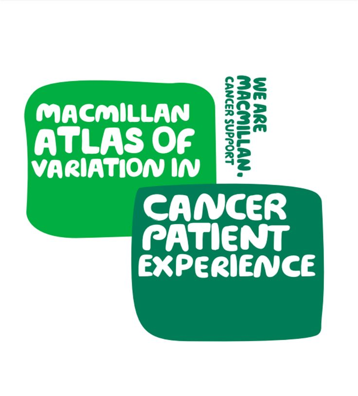 Download Macmillan Atlas of Variation in Cancer Patient Experience