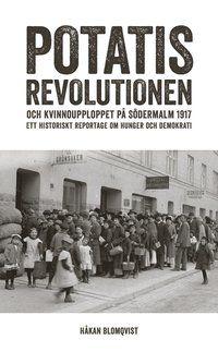 """Våren 1917 var arbetarstadsdelen Södermalm i Stockholm skådeplatsen för ett folkligt kvinnouppror som drog med sig tusentals söderbor. I det numera trendiga och krogtäta """"Sofo"""" utspelade sig hungerkravaller när kvinnor försökte komma över potatis för att lindra nöden i arbetarhemmen. Det var världskrig, avspärrningar, brist och ransonering. Från Ryssland kom budskapet om den stora revolutionen som störtat tsardömet. I Sverige öppnade hungerprotesterna som svepte över landet beskriv..."""