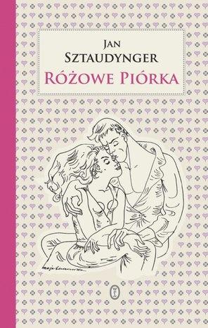 """Jan Sztaudynger jak zawsze napisał fraszki, a fraszki nawet erotyczne pasują do nas jak ulał - Różowe piórka - eBook - """"Nie ma w tym prawdy ani słowa,   A tyś szczęśliwa i różowa..."""""""