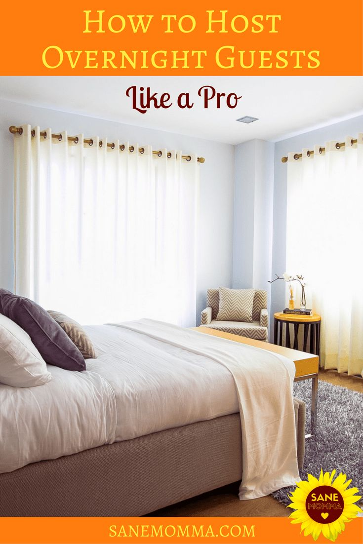 How to Host Overnight Guests Like a Pro