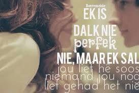 Afrikaans - ek is dalk nie perfek nie ...