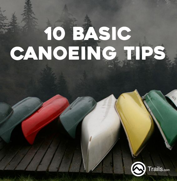 Every canoe trip should be a fun experience. It is not uncommon for a canoe trip to be spoiled because an important item was forgotten or lost. Safety precautions should always be taken, even if you are an expert at canoeing. Accidents can happen. Being prepared is the best protection. Follow these basic tips to ensure that your canoe trip is not only a fun one, but a safe one too. | 10 Basic Canoeing Tips from #Trails
