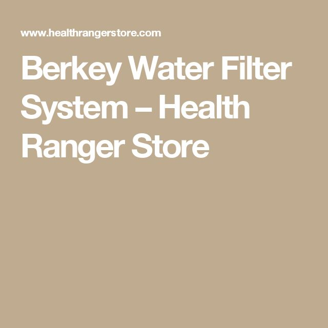Berkey Water Filter System                         – Health Ranger Store