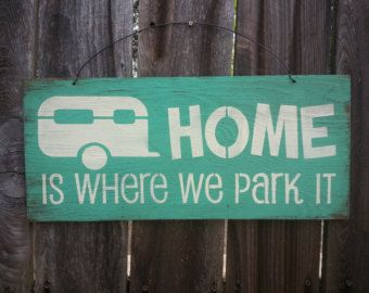 Home Is Where We Park It Sign Camper Sign by FarmhouseChicSigns