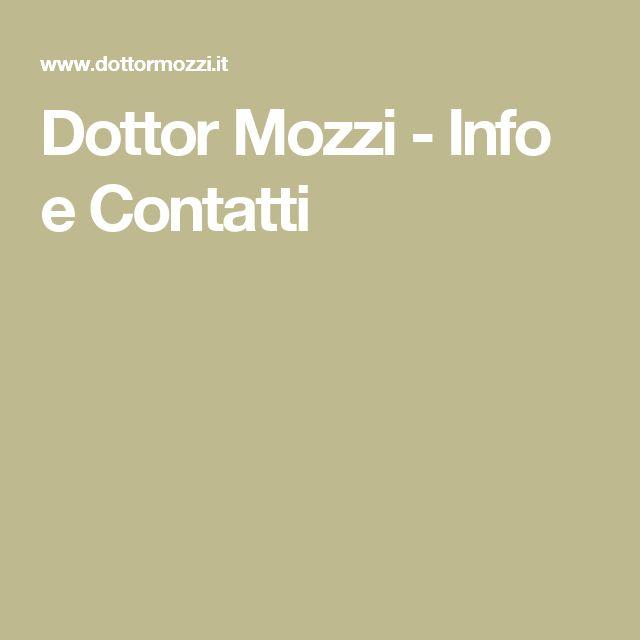 Dottor Mozzi - Info e Contatti