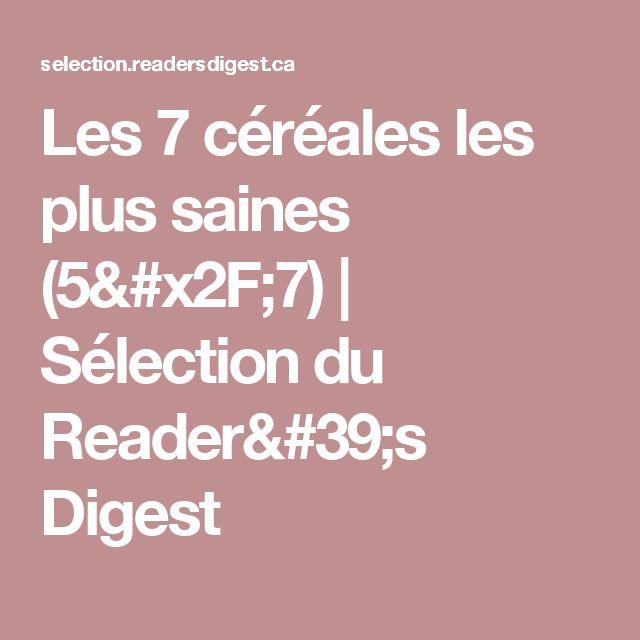 Les 7 céréales les plus saines (5/7) | Sélection du Reader's Digest
