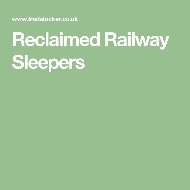 Reclaimed Railway Sleepers