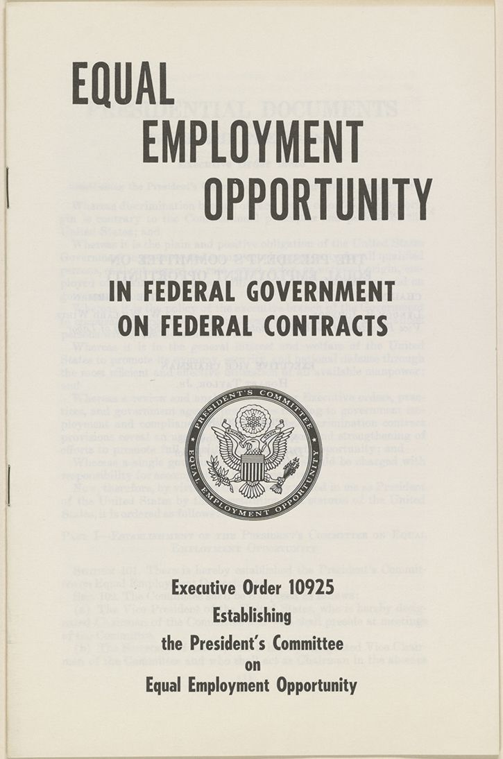 """March 6, 1961 –  [Affirmative Action] President Kennedy issues Executive Order 10925, which establishes a Presidential committee that later becomes the Equal Employment Opportunity Commission. In his executive order, Kennedy ordered federal contractors to """"take affirmative action to ensure that applicants are employed, and employees are treated during employment, without regard to their race, creed, color, or national origin"""" (A Brief History of Affirmative Action)."""