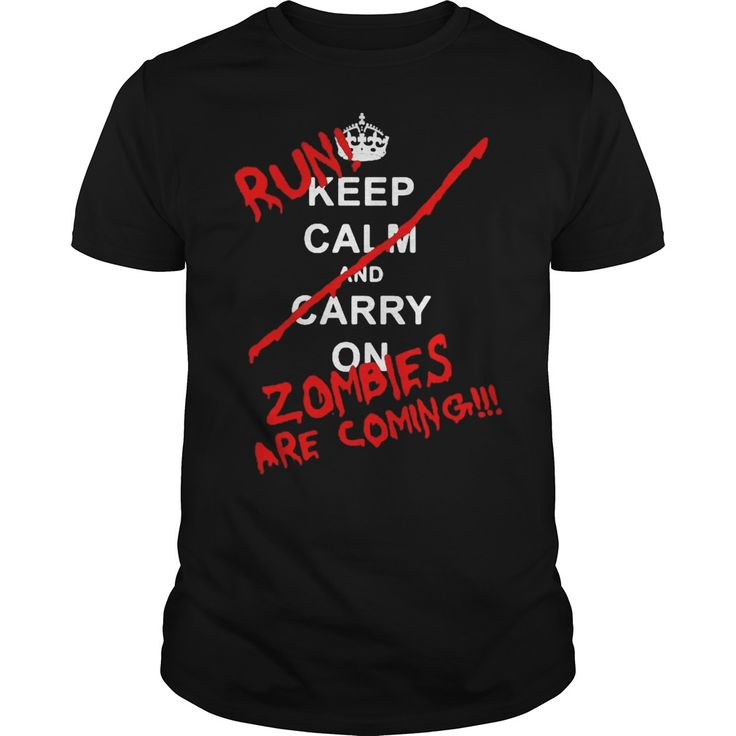 twd fans  - run zombies are coming Funny Zombies Quotes T-Shirts