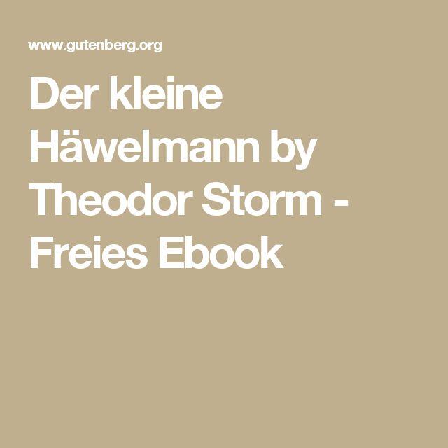 Der kleine Häwelmann by Theodor Storm - Freies Ebook