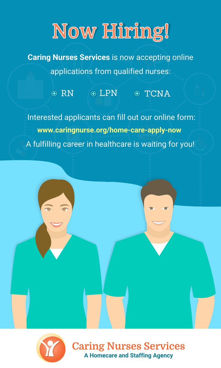 NOW HIRING! Caring Nurses Services is now accepting online applications from qualified nurses: RN, LPN and TCNA. Fill out this form http://www.caringnurse.org/home-care-apply-now