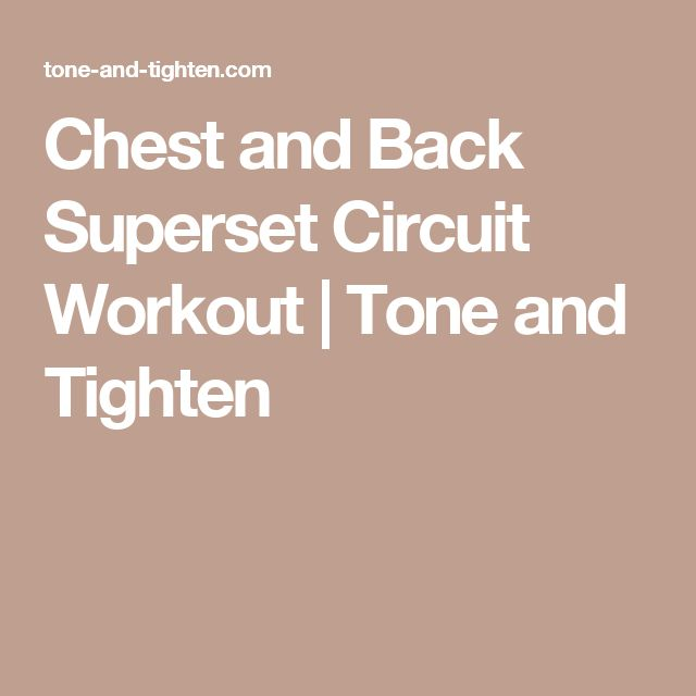 17 Best ideas about Chest And Back Workout on Pinterest ...
