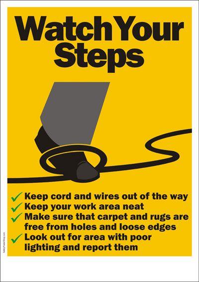 Watch Your Steps - Safety  http://www.skytopbuilders.net/html/safety.html