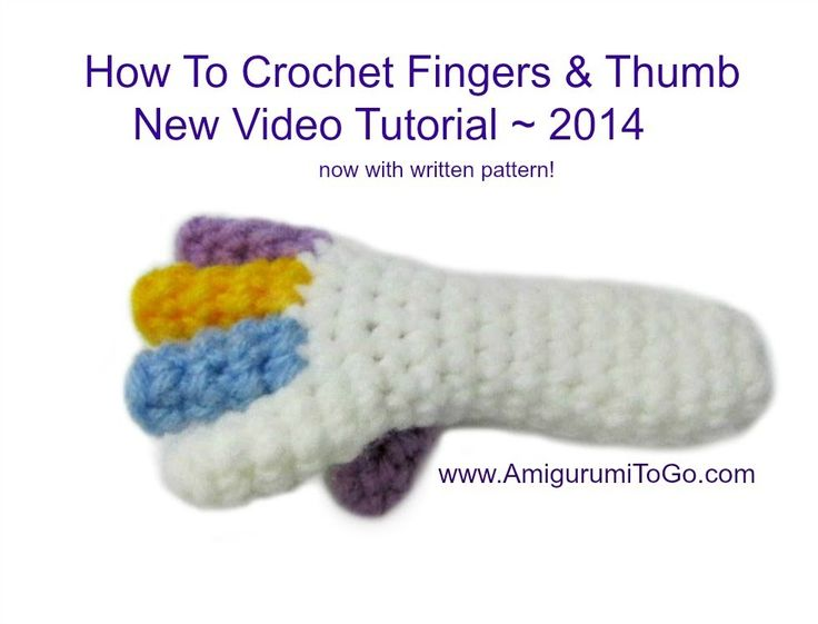 How To Crochet Fingers - new 2014 video tutorial by Amigurumi To Go