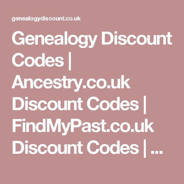Genealogy Discount Codes Ancestry Co Uk Discount Codes