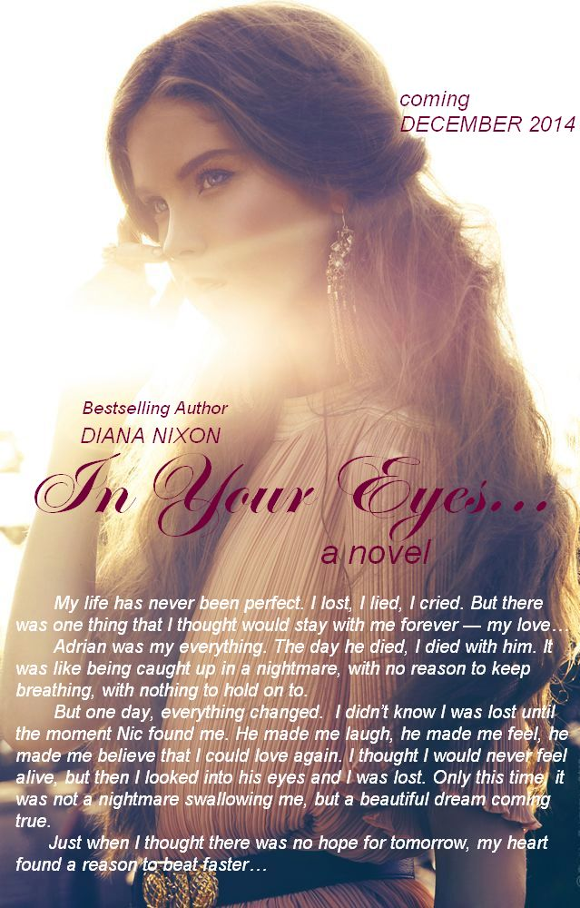 Diana Nixon's Official Page: In Your Eyes: BOOK BLURB