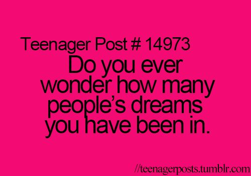 that sounds too creepy!! but, I seriously think about that sometime...