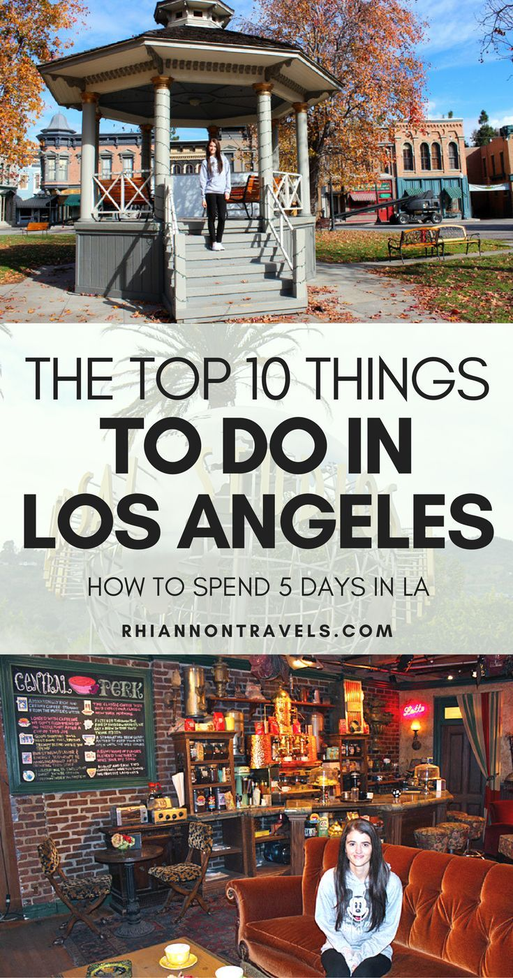 Top 10 Things to do in Los Angeles: How to Spend 5 Days in LA | #losangeles #la #california