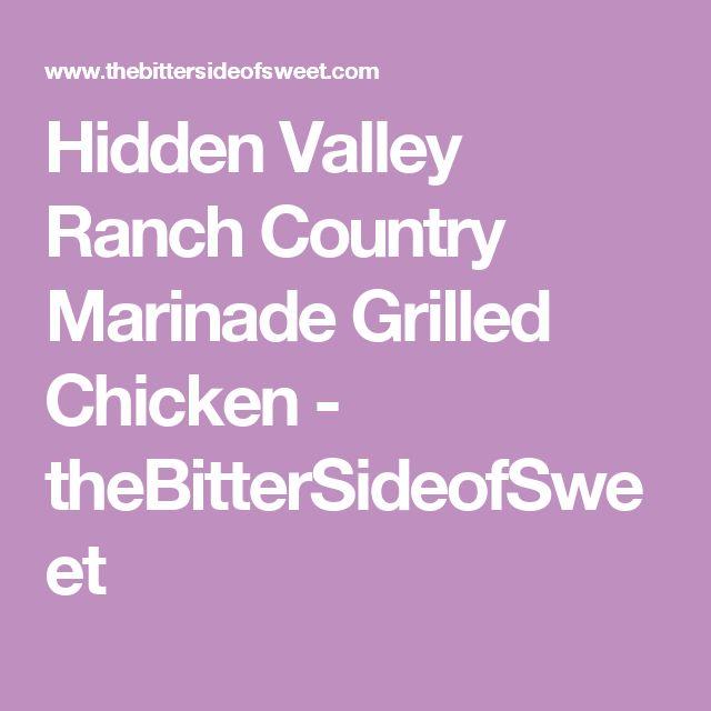 Hidden Valley Ranch Country Marinade Grilled Chicken - theBitterSideofSweet