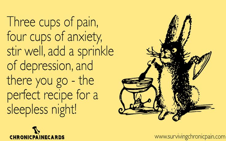 Three cups of pain, four cups of anxiety, stirr well, add a sprinkle of depression, and there you go - the perfect recipe for a sleepless night! | Welcome to my life!