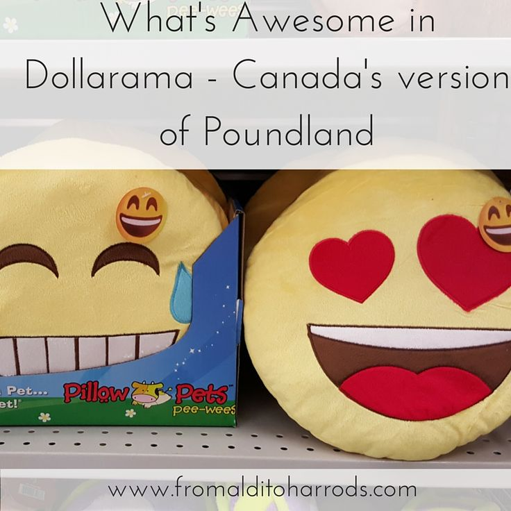 Dollarama; Canada's version of Poundland! What's awesome there?