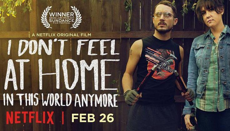 Récompensé cette année à Sundance, I Don't Feel At Home In This World Anymore arrive directement sur Netflix le