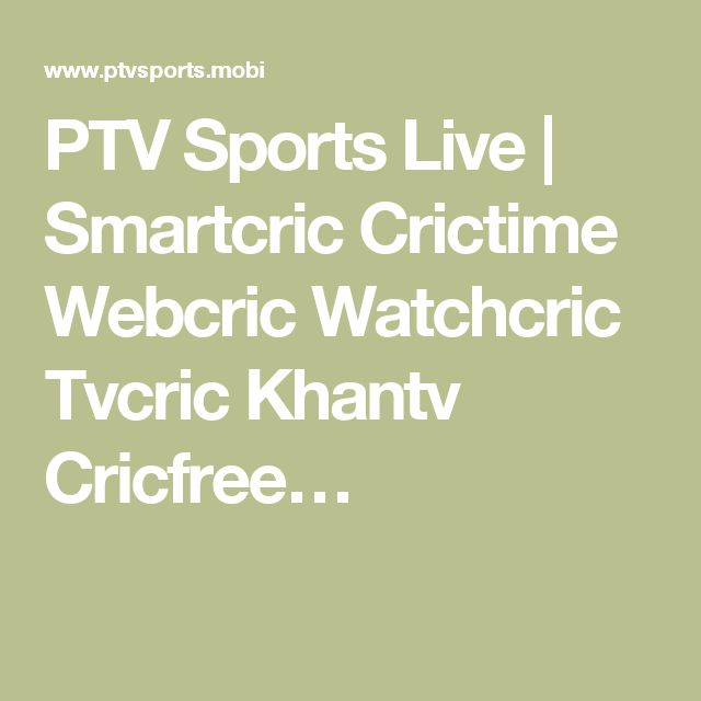 PTV Sports Live | Smartcric Crictime Webcric Watchcric Tvcric Khantv Cricfree…