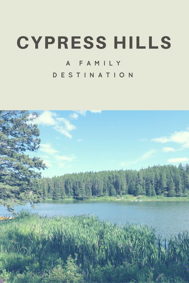 Cypress Hills – A Family Destination in Canada: