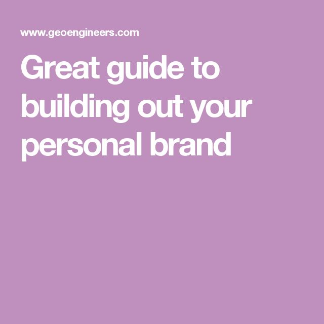 Great guide to building out your personal brand