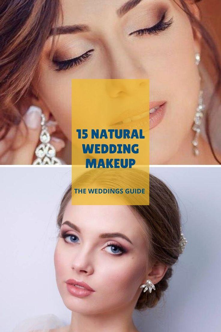 Natural Weddings Makeup Ideas in 2020 Wedding makeup