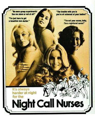 NIGHT CALL NURSES 1972 cult film