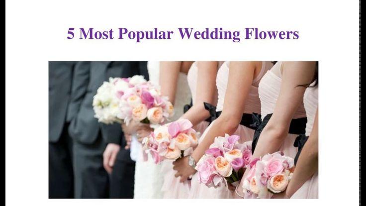 5 Most Popular #Wedding #Flowers