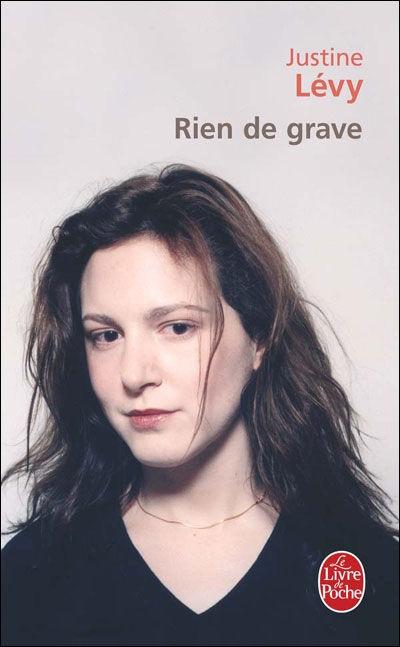 Rien de Grave - Justine Lévy