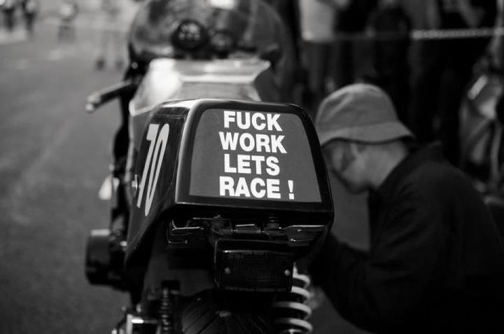 Fuck Work Let's Race!